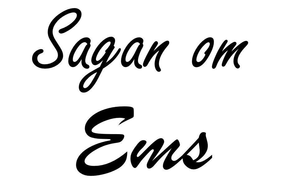 Sagan om Ems
